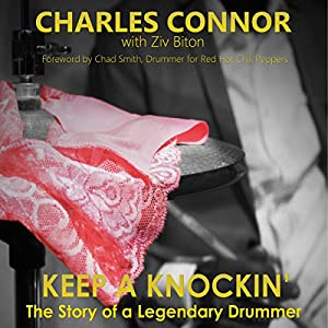 Keep a Knockin': The Story of a Legendary Drummer Audiobook