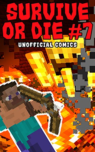 Comic Books: SURVIVE OR DIE 7 (Unofficial Comics) (Comic Books, Kid Comics, Teen Comics, Manga, Kids Stories, Kids Comic Books, Teen Comic Books, Comic Novels, Adventure Comics for All Ages Kids)