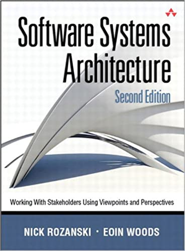 Working With Stakeholders Using Viewpoints and Perspectives Software Systems Architecture