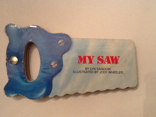 My Saw (My First Tool Books)