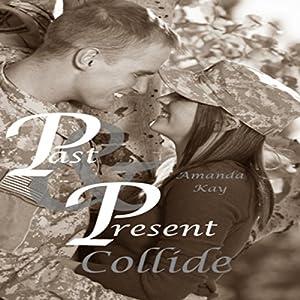 Past & Present Collide Audiobook