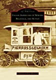 Italian Americans of Newark, Belleville, and Nutley (Images of America)
