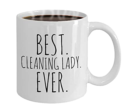 best cleaning lady ever mug gift for housekeeper gift for maid gift from boss cleaning lady