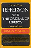 Image of Jefferson and the Ordeal of Liberty (Jefferson and His Time, Vol. 3)