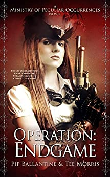 Operation: Endgame (Ministry of Peculiar Occurrences Book 6) by [Ballantine, Pip, Morris, Tee, Ballantine, Philippa]