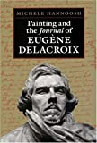 img - for Painting and the Journal of Eugene Delacroix by Michele Hannoosh (1995-12-11) book / textbook / text book