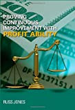 Proving Continuous Improvement with Profit Ability, Jones, Russ, 0873897420