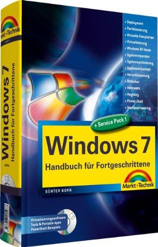 Windows 7   Handbuch Für Fortgeschrittene   Spezialwissen Fuer Erfahrene Windows Anwender  Kompendium   Handbuch