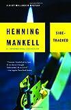 """""""Sidetracked A Kurt Wallander Mystery (5) (Vintage Crime/Black Lizard)"""" av Henning Mankell"""