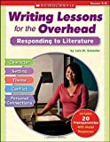 Writing Lessons for the Overhead, Lola M. Schaefer, 0545054036