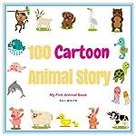 100 Cartoon Animal Stories | Jill White