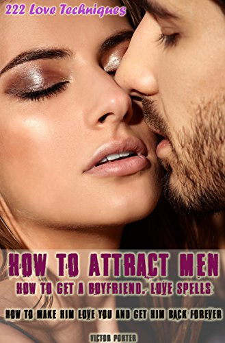 how to attract him again
