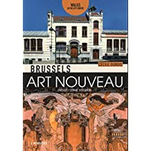 Brussels Art Nouveau: Walks in the Center