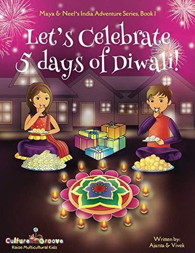 3 Groove Keeper - Let's Celebrate 5 Days of Diwali! (Maya & Neel's India Adventure Series, Book 1) (Volume 1)