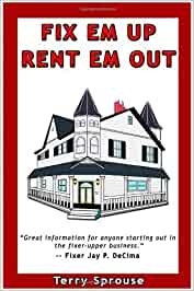 Fix em Up Rent em Out How to Start Your Own House Fix