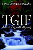 Tgif, Grace Marie Graziano, 1414101589