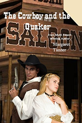 Book: The Cowboy and the Quaker by Margaret Tanner