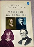 Makers of Mathematics, Stuart H. Hollingdale, 0140227326