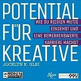 img - for Potential f r Kreative - Wie Du Risiken mutig eingehst und eine bemerkenswerte Karriere machst: U99 book / textbook / text book