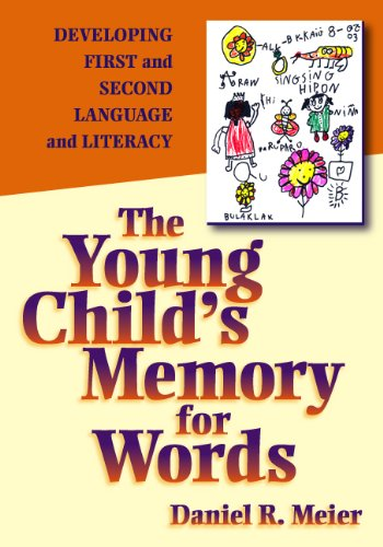 The Young Child's Memory for Words: Developing First and Second Language and Literacy ()