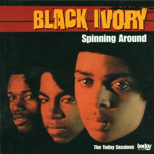 Spinning Around:Today Sessions: Black Ivory: Amazon.es: Música