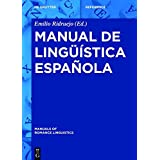 Manual de linguística espanola (Manuals of Romance Linguistics) (Spanish Edition)
