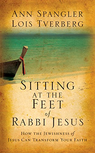 Sitting at the Feet of Rabbi Jesus: How the Jewishness of Jesus Can Transform Your Faith by Zondervan on Brilliance Audio