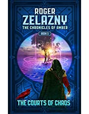 The Courts of Chaos: The Chronicles of Amber Book 5