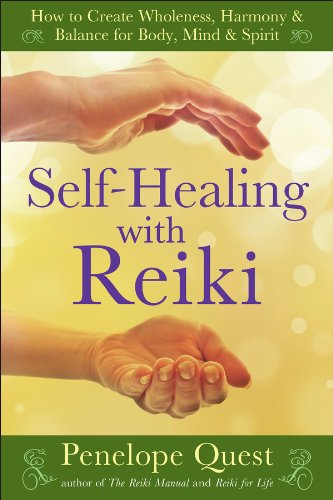 Self-Healing with Reiki: How to Create Wholeness, Harmony & Balance for Body, Mind & Spirit cover
