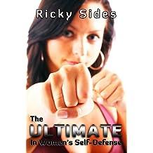 The Ultimate in Women's Self-Defense.
