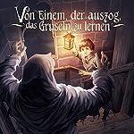 Von Einem, der auszog, das Gruseln zu lernen (Holy Klassiker 15)    Holysoft Studios,Balthasar von Weymarn