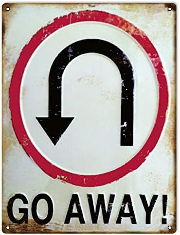Go Away U Turn Warning Sign Funny