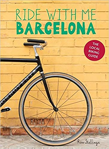 Ride with me Barcelona: The Urban Cycling Guide: Amazon.es ...