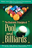 The Illustrated Principles of Pool and Billiards: More Than 200 Full-Colour Illustrations and Photographs