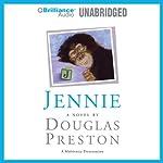 Jennie | Douglas Preston,Dale Hull