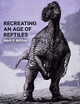 Download for free Recreating an Age of Reptiles