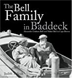 The Bell Family in Baddeck, Judith Tulloch, 0887807135