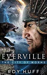 Everville: The City of Worms