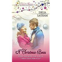 A Christmas Beau: Pure Amore: Sweet Romance, Pure Enjoyment