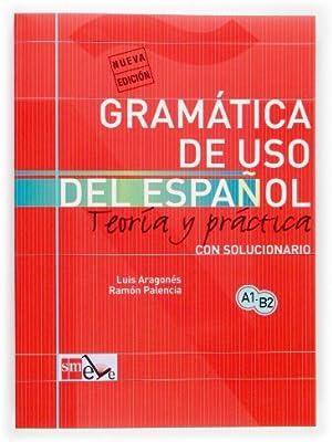 Gramática de uso del español: Teoría y práctica A1-B2: Aragonés Fernández,  Luis, Palencia del Burgo, Ramón: Amazon.ae
