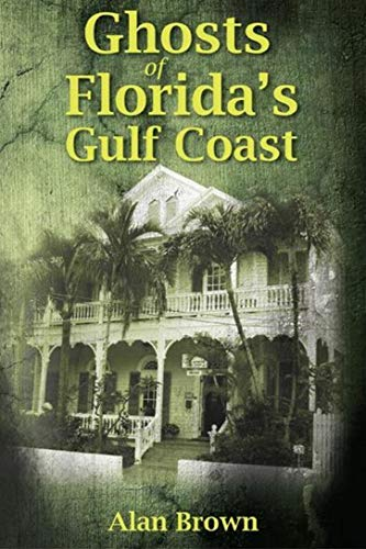 Ghosts of Florida's Gulf -