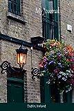 My Journal: Dublin, Ireland (Scenics Writing Books)