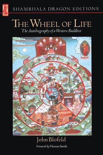 The Wheel of Life: The Autobiography of a Western Buddhist (Shambhala Dragon Editions)