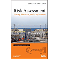 Risk Assessment: Theory, Methods, and Applications (Statistics in Practice)