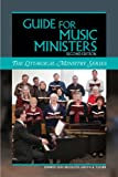 Guide for Music Ministers, Second Edition, Paul Turner and Jennifer Kerr Breedlove, 1568549164