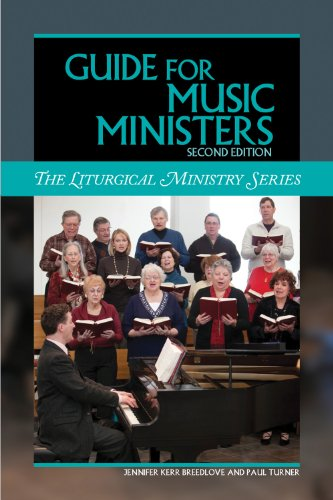 Guide for Music Ministers 2nd edition (The Liturgical - Music Catholic Liturgical
