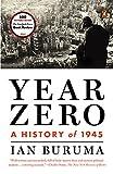 """""""Year Zero - A History of 1945"""" av Ian Buruma"""