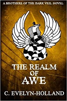 The Realm of Awe: A Brothers of the Dark Veil Novel: Volume 2