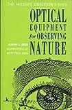 The Wildlife Observer's Eyes, Galen Geer, 0897320913