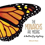 img - for The Monarchs Are Missing: A Butterfly Mystery book / textbook / text book